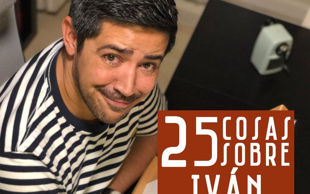 25 COSAS SOBRE IVÁN HARÓN
